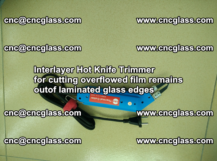 Interlayer Thermal Cutter for trimming overflowed glass interlayer glues after safety glazing (4)