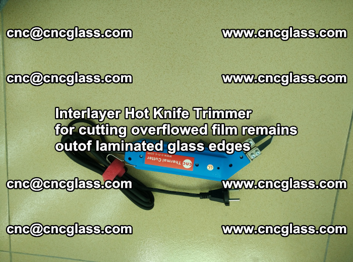 Interlayer Thermal Cutter for trimming overflowed glass interlayer glues after safety glazing (79)